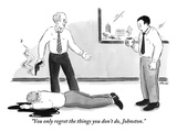"""You only regret the things you don't do, Johnston."" - New Yorker Cartoon Premium Giclee Print by Emily Flake"
