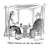 """That's between me and my vintner."" - New Yorker Cartoon Premium Giclee Print by Victoria Roberts"