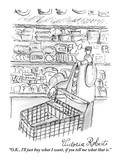 """O.K., I'll just buy what I want, if you tell me what that is."" - New Yorker Cartoon Premium Giclee Print by Victoria Roberts"