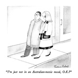 """I'm just not in an Australian-movie mood, O.K."" - New Yorker Cartoon Premium Giclee Print by Victoria Roberts"