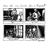 Are We on Earth for a Purpose - New Yorker Cartoon Giclee Print by Huguette Martel
