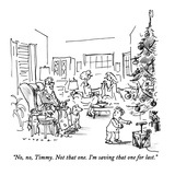 """No, no, Timmy.  Not that one.  I'm saving that one for last."" - New Yorker Cartoon Premium Giclee Print by Bill Woodman"