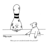 """Have you ever considered another line of work"" - New Yorker Cartoon Premium Giclee Print by Charles Barsotti"