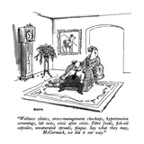 """Wellness clinics, stress-management checkups, hypertension screenings, la…"" - New Yorker Cartoon Premium Giclee Print by George Booth"