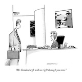 """Mr. Vandenburgh will see right through you now."" - New Yorker Cartoon Premium Giclee Print by John Caldwell"