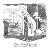 """Please hold my calls for the next fifteen minutes, Miss Hammish."" - New Yorker Cartoon Premium Giclee Print by Gahan Wilson"