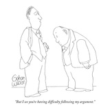 """But I see you're having difficulty following my argument."" - New Yorker Cartoon Premium Giclee Print by Gahan Wilson"
