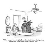 """When you get home tonight, Bernard, let's talk about slowing down, taking…"" - New Yorker Cartoon Premium Giclee Print by George Booth"