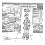 Man standing in front of information booth. - New Yorker Cartoon Premium Giclee Print by Gahan Wilson