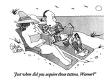 """Just when did you acquire those tattoos, Warner"" - New Yorker Cartoon Premium Giclee Print by Gahan Wilson"