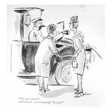 """He just doesn't understand conversational French."" - New Yorker Cartoon Premium Giclee Print by Helen E. Hokinson"