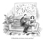 """A MacArthur, the lecture circuit, and thou!"" - New Yorker Cartoon Premium Giclee Print by Victoria Roberts"