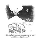 """""""The mountain wants four more years, but we have decided to worship the mo…"""" - New Yorker Cartoon Giclee Print by George Booth"""