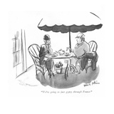 """We're going to just gypsy through France."" - New Yorker Cartoon Premium Giclee Print by Helen E. Hokinson"