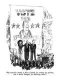 """My heartfelt thanks to Kitty Lundell for writing my speeches, and to Keit…"" - New Yorker Cartoon Premium Giclee Print by Robert Weber"