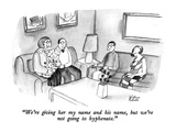 """We're giving her my name and his name, but we're not going to hyphenate."" - New Yorker Cartoon Premium Giclee Print by Victoria Roberts"