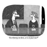 """Is it horny in here, or is it just me"" - New Yorker Cartoon Reproduction giclée Premium par J.C. Duffy"