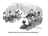 """It's agreed, then, that we move forward on the philodendron."" - New Yorker Cartoon Premium Giclee Print by Mike Twohy"