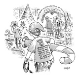Elves are Santa's roadies. - New Yorker Cartoon Premium Giclee Print by Dave Coverly
