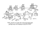 """O.K., just for our records, how many of you have been getting away with s…"" - New Yorker Cartoon Premium Giclee Print by Dean Vietor"