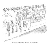 """I can remember when this was all farmland."" - New Yorker Cartoon Premium Giclee Print by Paul Noth"