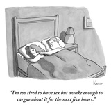 """I'm too tired to have sex, but awake enough to argue about it for the nex…"" - New Yorker Cartoon Premium Giclee Print by Zachary Kanin"