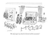 """His only request was that he be buried with his accountant."" - New Yorker Cartoon Premium Giclee Print by Michael Maslin"
