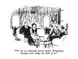 """I'm not an emotional person myself.  Fortunately, Georgine feels things f…"" - New Yorker Cartoon Premium Giclee Print by Robert Weber"