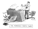 The Terrible Forty-Twos - New Yorker Cartoon Premium Giclee Print by Mike Twohy