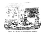 """The first one to fall asleep gets today's competitive-edge award."" - New Yorker Cartoon Premium Giclee Print by Robert Weber"