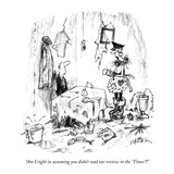 """""""Am I right in assuming you didn't read our review in the 'Times'"""" - New Yorker Cartoon Premium Giclee Print by Robert Weber"""