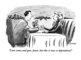 """Love comes and goes, Janet, but this is true co-dependency!"" - New Yorker Cartoon Premium Giclee Print by Mike Twohy"