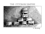 The Ottoman Empire - New Yorker Cartoon Premium Giclee Print by Ann McCarthy