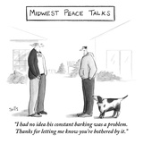 """I had no idea his constant barking was a problem. Thanks for letting me k…"" - New Yorker Cartoon Giclee Print by Julia Suits"