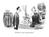 """I'll throw in a few extra pinstripes."" - New Yorker Cartoon Premium Giclee Print by Mike Twohy"