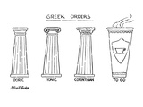 Greek Orders - New Yorker Cartoon Regular Giclee Print by Stuart Leeds