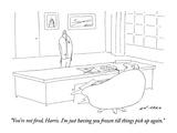 """You're not fired, Harris.  I'm just having you frozen till things pick up…"" - New Yorker Cartoon Premium Giclee Print by Ed Arno"
