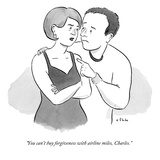 """""""You can't buy forgiveness with airline miles, Charles."""" - New Yorker Cartoon Premium Giclee Print by Emily Flake"""