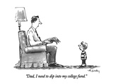 """Dad, I need to dip into my college fund."" - New Yorker Cartoon Premium Giclee Print by Mike Twohy"