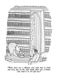 """Well, there was a Malone who tried that in 1942 and won, but, on the othe…"" - New Yorker Cartoon Premium Giclee Print by Gahan Wilson"