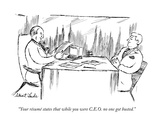 """Your résumé states that while you were C.E.O. no one got busted."" - New Yorker Cartoon Premium Giclee Print by Stuart Leeds"