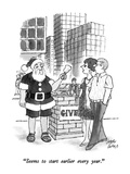 """Seems to start earlier every year."" - New Yorker Cartoon Premium Giclee Print by Joseph Farris"