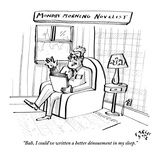 """Bah, I could've written a better dénouement in my sleep.""   - New Yorker Cartoon Premium Giclee Print by Farley Katz"