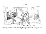 """It's a good location.  Two blocks north of Kissinger and across the stree…"" - New Yorker Cartoon Premium Giclee Print by Stuart Leeds"