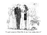 """I wasn't around for World War II, but I love reading about it."" - New Yorker Cartoon Premium Giclee Print by Robert Weber"