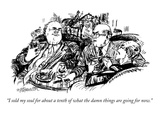 """I sold my soul for about a tenth of what the damn things are going for now."" - New Yorker Cartoon Premium Giclee Print by William Hamilton"