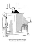 """To save the state the expense of a trial, Your Honor, my client has escaped."" - New Yorker Cartoon Premium Giclee Print by Chon Day"