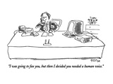 """""""I was going to fax you, but then I decided you needed a human voice."""" - New Yorker Cartoon Giclee Print by Dean Vietor"""