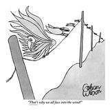 """That's why we all face into the wind!"" - New Yorker Cartoon Premium Giclee Print by Gahan Wilson"