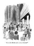 """If it isn't Michelle and a cast of thousands!"" - New Yorker Cartoon Premium Giclee Print by Joseph Farris"